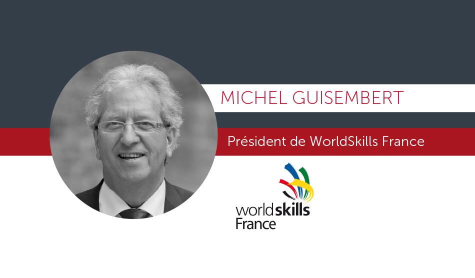 [Interview] Michel Guisembert - Président de WorldSkills France